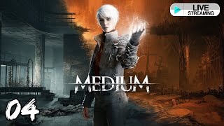 [🔴LIVE ] Let\'s Play : The Medium ( GTX 1080 TI ) [ No Commentary ] - Part 4