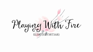 (Cover) BLACKPINK - Playing With Fire (불장난) + Ask Me! | Elise (Silv3rT3ar)