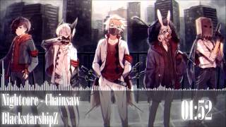 Nightcore - Chainsaw
