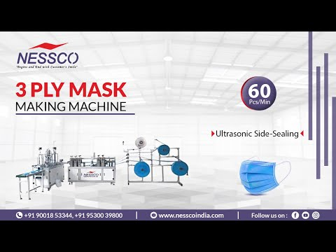 Fully Automatic 3 PLY Face Mask Making Machine | Nessco Machinery Supplier