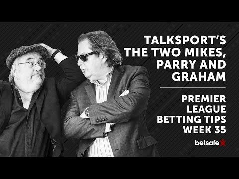 The Two Mikes Premier League Tips Week 35