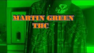 MARTIN GREEN  - THC  (Official Video 2017.)