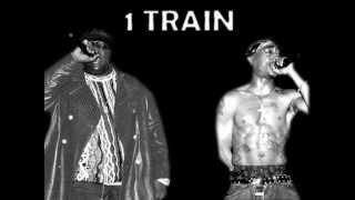 Biggie vs Tupac - 1 Train (mashup)