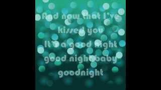 Gloriana; Kissed You Goodnight [ON-SCREEN LYRICS]