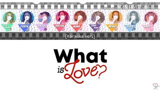 Twice (트와이스) - What is love? Color Coded Lyrics (Karaoke ver.) [Instrumental/Kpop]