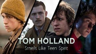 Tom Holland ~ Smells Like Teen Spirit