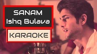 ishq bulava | sanam | karaoke | ishq  | karaoke with lyrics | Clean
