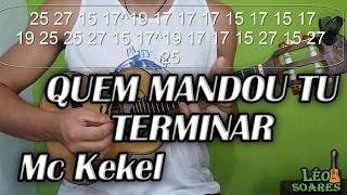 """Vídeo Aula """"Quem Mandou tu Terminar"""" no Cavaco - Mc Kekel - Léo Soares"""