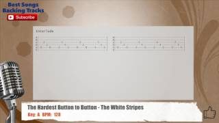 The Hardest Button To Button - The White Stripes Vocal Backing Track with chords and lyrics
