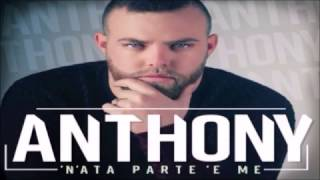 Anthony - Vallo a cercà