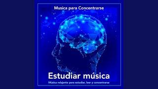 Música Tranquila Para Estudiar