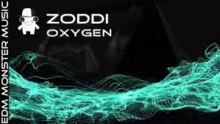 ZODDI - Oxygen [EDM Monster music]