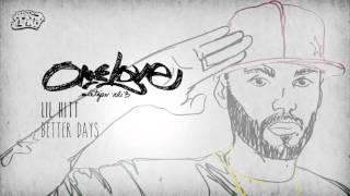 Lil Hitt - Better Days (Esclusivo x Dj Fato - One Love Vol.3)