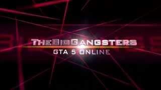 GTA 5 TheBigGangsters Intro