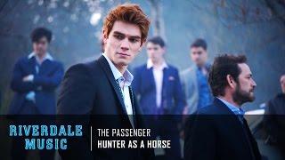 Hunter As a Horse - The Passenger | Riverdale 1x01 Music [HD]