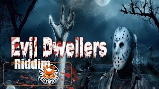 Rygin King - Evil Dweller [Evil Dwellers Riddim] September 2017
