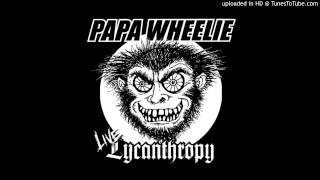 Papa Wheelie - The Telephone Song