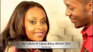 Dji Tafinha ft Celma Ribas (Remix Tarraxinha 2011) | KR
