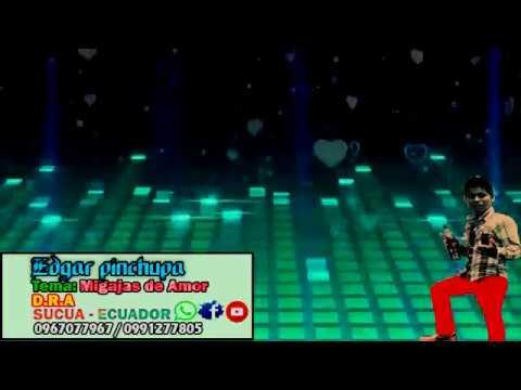 Migajas De Amor de D R A Letra y Video
