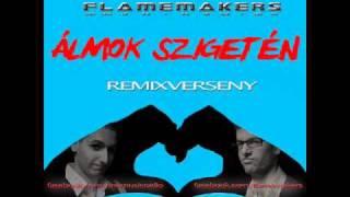 FlameMakers - Álmok szigetén (Budzso remix) - remixverseny