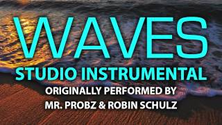 Waves (Cover Instrumental) [In the Style of Mr. Probz & Robin Schulz]