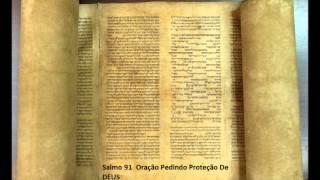Salmo 91 -   Oração pedindo proteção de DEUS  -    A Biblia Narrada por Cid Moreira