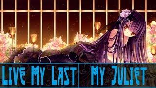 【Nightcore】Live My Last → My Juliet [HD]