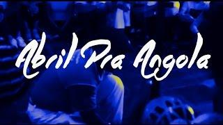 Abril Pra Angola 2017 - Inscreva-se!