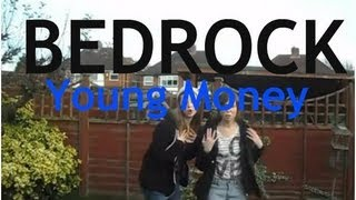 Bedrock - Young Money (Music Video Cover)