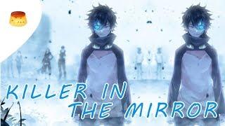 『Nightcore』⇒ Killer In The Mirror || Set It Off ( lyrics)