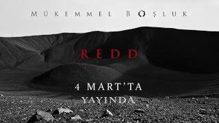 Redd - Mükemmel Boşluk (Teaser II)
