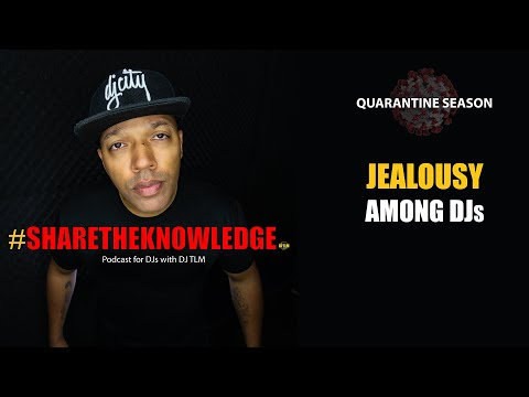 Jealousy among DJs - Share The Knowledge podcast clip