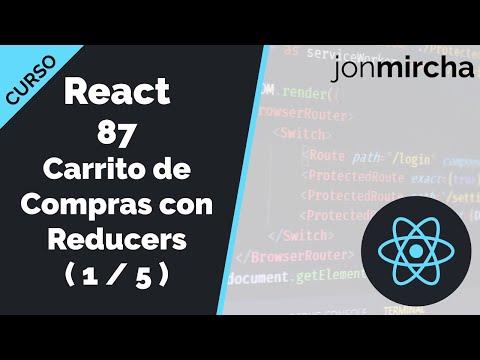 Curso React: 87. Carrito de Compras con Reducers ( 1 / 5 ) - jonmircha