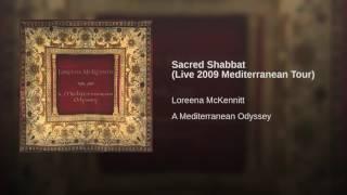 Sacred Shabbat (Live 2009 Mediterranean Tour)