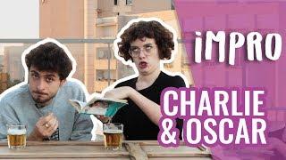IMPRO TOP DÉLIRE PAR CHARLIE & OSCAR 😂
