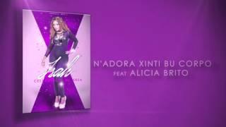 Isah - N'Adora Xinti Bu Corpo feat Alicia Brito (Audio)