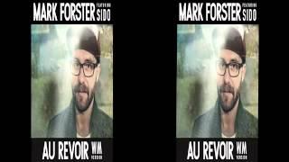 Mark Foster feat. Sido - Au Revoir ( Wm Version )