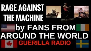 RAGE AGAINST THE MACHINE - GUERILLA RADIO COVER 2017 (OFFICIAL) 1080p FULL