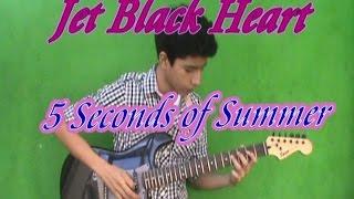 5 seconds of summer - jet black heart guitar cover