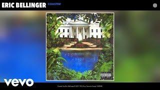 Eric Bellinger - Coastin' (Audio)