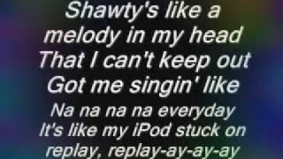 Music shawty like a melody