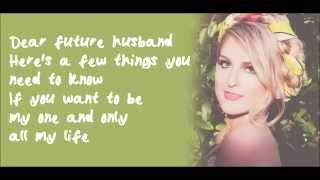Dear Future Husband - Meghan Trainor [Lyric Video ♥]
