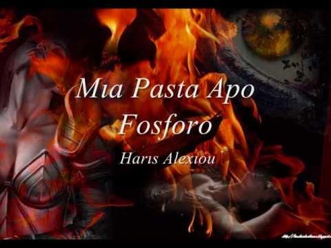 Mıa Pasta Apo Fosforo   Harıs Alexıou