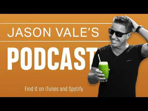 Have You Checked Out Jason Vale's Podcast?