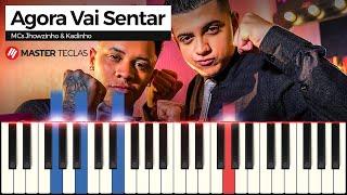 💎MCs Jhowzinho & Kadinho - Agora Vai Sentar - Piano tutorial - Master Teclas💎