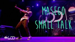 Shay Latukolan | Masego - Small Talk | World of Dance 2016 performance