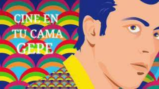 Cine En Tú Cama - Gepe (Lyrics Video)