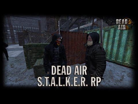 S.T.A.L.K.E.R Dead Air RP [DayZ]   День 12 (Поиски Болотного доктора)