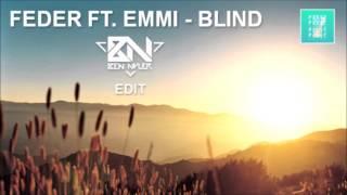 Feder ft. Emmi, Amice - Blind (Ben Nyler Edit)