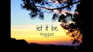 Reggae version Let it be